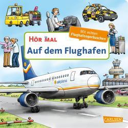 Hör mal (Soundbuch): Auf dem Flughafen von Zimmer,  Christian