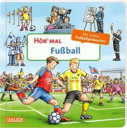 Hör mal (Soundbuch): Fußball von Zimmer,  Christian