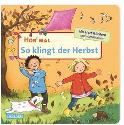 Hör mal (Soundbuch): So klingt der Herbst von Cordes,  Miriam