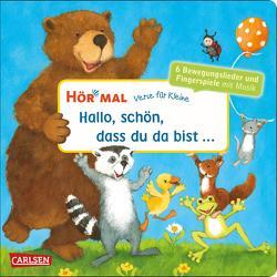 Hör mal (Soundbuch): Verse für Kleine: Hallo, schön, dass du da bist … von Diverse, Weldin,  Frauke