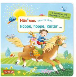Hör mal (Soundbuch): Verse für Kleine: Hoppe, hoppe, Reiter … von Diverse, Wissmann,  Maria