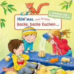 Hör mal: Verse für Kleine: Backe, backe Kuchen … von Diverse, Rübel,  Doris