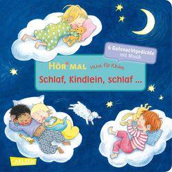 Hör mal: Verse für Kleine: Schlaf, Kindlein, schlaf … von Diverse, Rübel,  Doris