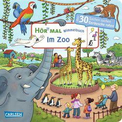 Hör mal: Wimmelbuch: Im Zoo von Görtler,  Carolin, Hofmann,  Julia
