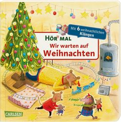 Hör mal: Wir warten auf Weihnachten von Henn,  Astrid, Reider,  Katja