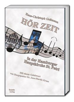 HÖR-ZEIT in der Hamburger Hauptkirche St. Petri von Goßmann,  Hans Christoph