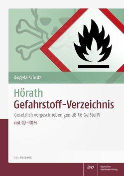 Hörath Gefahrstoff-Verzeichnis von Hörath,  Helmut, Schulz,  Angela