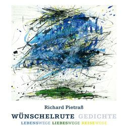 """Hörbuch CD  Richard Pietraß  – """"Wünschelrute"""" Gedichte von Pietraß,  Richard"""