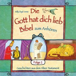 """Hörbuch: """"Die Gott hat dich lieb""""-Bibel zum Anhören (2) von Kuhn,  Karo, Lloyd-Jones,  Sally, Schepmann,  Philipp, Schier,  Tobias, Schuffenhauer,  Tobias"""