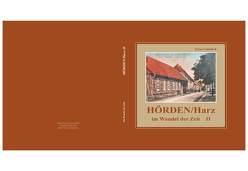 Hörden/Harz im Wandel der Zeit II von Gehmlich,  KLaus