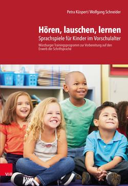Hören, lauschen, lernen – Anleitung von Küspert,  Petra, Schneider,  Wolfgang