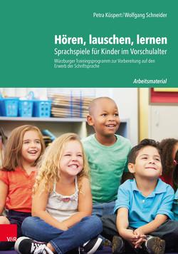 Hören, lauschen, lernen – Arbeitsmaterial von Küspert,  Petra, Schneider,  Wolfgang