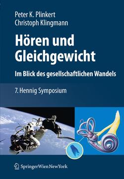 Hören und Gleichgewicht. Im Blick des gesellschaftlichen Wandels von Klingmann,  Christoph, Plinkert,  Peter K.