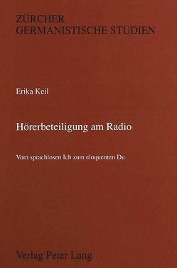 Hörerbeteiligung am Radio von Keil,  Erika