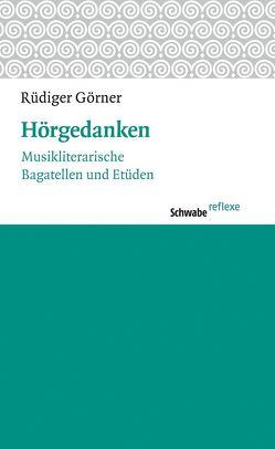 Hörgedanken von Görner,  Rüdiger