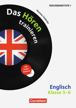 Hörkompetenz in den Fremdsprachen Sekundarstufe I/II – Englisch / Klasse 5/6 – Das Hören trainieren von Lindecke,  Thomas