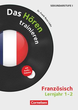 Hörkompetenz in den Fremdsprachen Sekundarstufe I/II – Französisch / Lernjahr 1/2 – Das Hören trainieren von Links,  Frank Reza