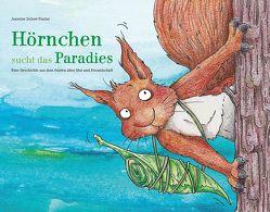 Hörnchen sucht das Paradies von Delleré-Fischer,  Jeannine
