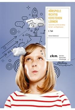 Hörspiele Richtig Verstehen Lernen 2. Teil von Haldemann,  Simone