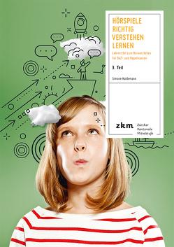 Hörspiele Richtig Verstehen Lernen 3. Teil von Haldemann,  Simone