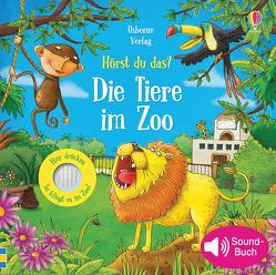 Hörst du das? Die Tiere im Zoo von Taplin,  Sam, Wildish,  Lee