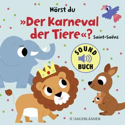 """Hörst du """"Der Karneval der Tiere""""? von Billet,  Marion"""