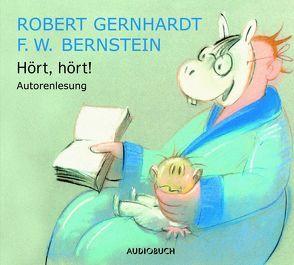 Hört, hört! von Bernstein,  F W, Gernhardt,  Robert, Zimber,  Corinna