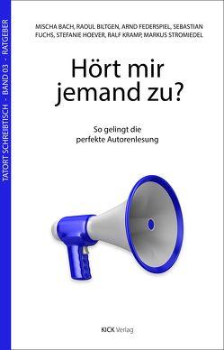 Hört mir jemand zu? von Bach,  Mischa, Biltgen,  Raoul, Federspiel,  Arnd, Fuchs,  Sebastian, Hoever,  Stefanie, Kramp,  Ralf, Stromiedel,  Markus