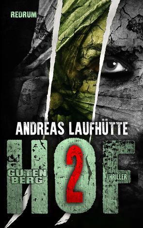 Hof Gutenberg 2 von Laufhütte,  Andreas