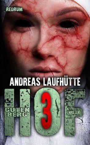 Hof Gutenberg 3 von Laufhütte,  Andreas