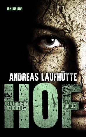 Hof Gutenberg von Laufhütte,  Andreas