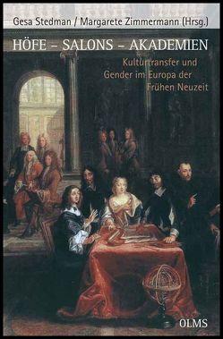 Höfe – Salons – Akademien von Stedman,  Gesa, Zimmermann,  Margarete
