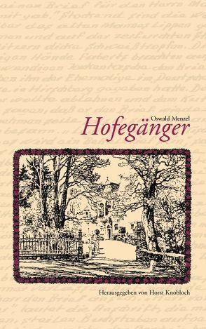 Hofegänger von Knobloch,  Horst, Menzel,  Oswald