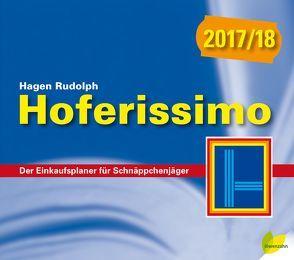 Hoferissimo 2017/18 von Rudolph,  Hagen