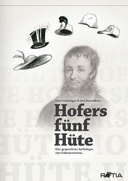 Hofers fünf Hüte von Benedikter,  Luis, Feichtinger,  Josef