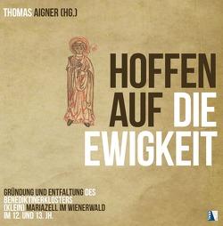 Hoffen auf die Ewigkeit von Aigner,  Thomas