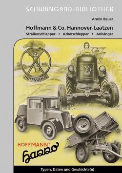 Hoffmann & Co. Hannover-Laatzen Straßenschlepper, Ackerschlepper, Anhänger von Bauer,  Armin
