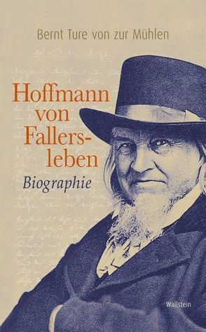 Hoffmann von Fallersleben von ZurMühlen,  Bernt T von