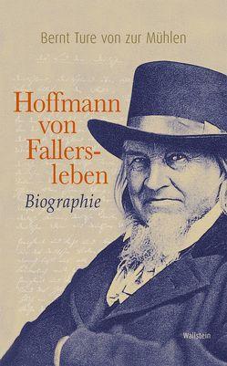 Hoffmann von Fallersleben von Zur Mühlen,  Bernt Ture von