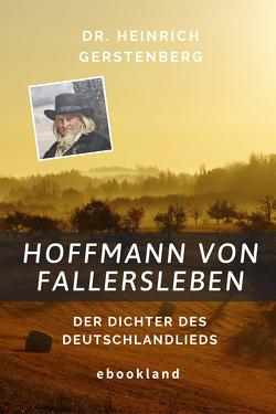 Hoffmann von Fallersleben von Gerstenberg,  Heinrich