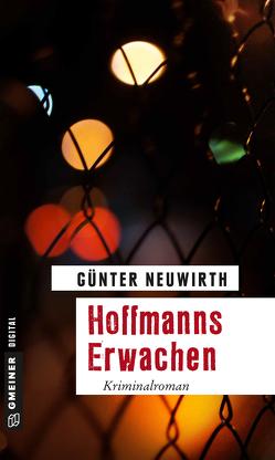 Hoffmanns Erwachen von Neuwirth,  Günter