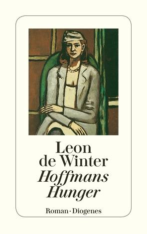 Hoffmans Hunger von Mulot,  Sibylle, Winter,  Leon de