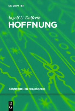 Hoffnung von Dalferth,  Ingolf U.