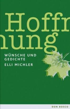 Hoffnung von Michler,  Elli