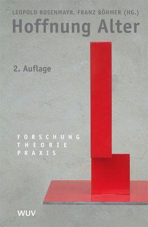 Hoffnung Alter von Böhmer,  Franz, Rosenmayr,  Leopold