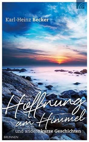 Hoffnung am Himmel von Becker,  Karl-Heinz