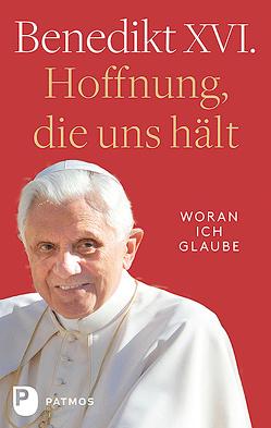 Hoffnung, die uns hält von Impalà,  Enrico (Hrsg), Papst Benedikt XVI.