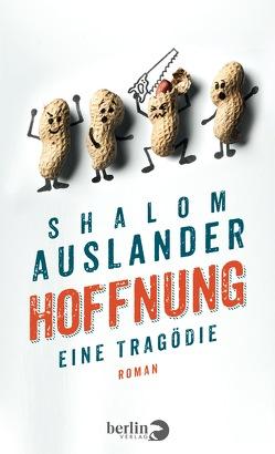Hoffnung: Eine Tragödie von Auslander,  Shalom, Schönfeld,  Eike