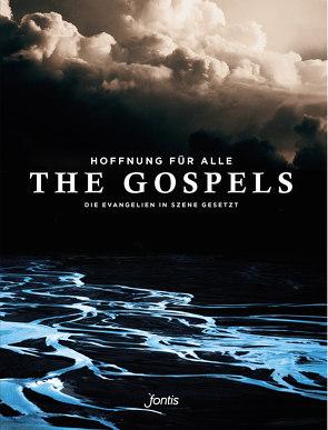 Hoffnung für alle. Die Bibel: The Gospels von Herausgegeben von Fontis; Mitherausgegeben von Biblica,  Inc.