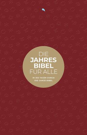 """Die Jahresbibel für alle – """"Red Edition"""" von Herausgegeben von Fontis Verlag Basel; Mitherausgegeben von Biblica,  Inc."""